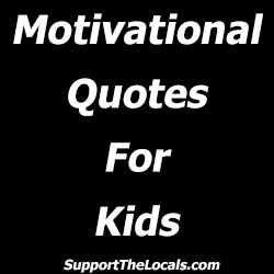 motivational quotes for kids