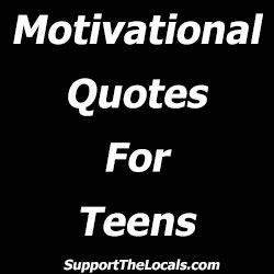 motivational quotes for teens